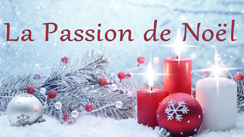 La Passion De Noël