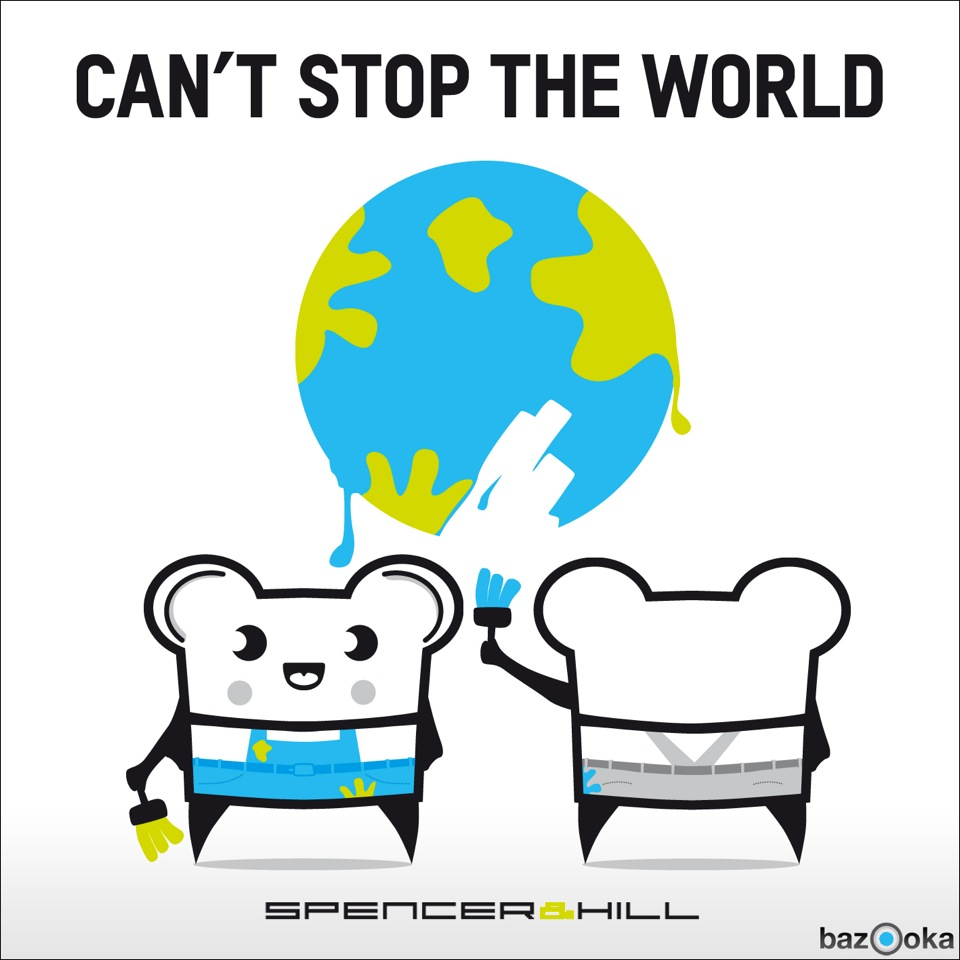 Spencer & Hill – Can't Stop The World