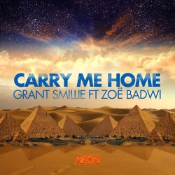 Grant Smillie feat. Zoe Badwi - Carry Me Home (Third Party Remix)