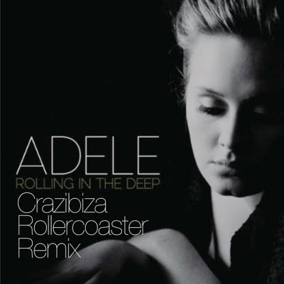 Adele - Rolling In The Deep (Crazibiza Rollercoaster Remix)