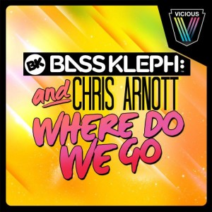 Bass Kleph feat. Chris Arnott - Where Do We Go