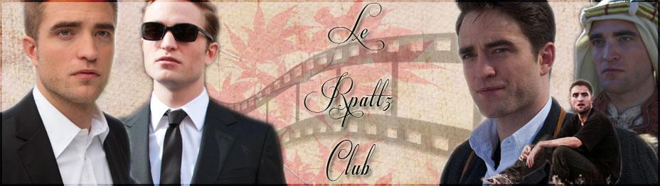 TheRpattzRobertPattinson.blogspot.fr   The RPattz Club