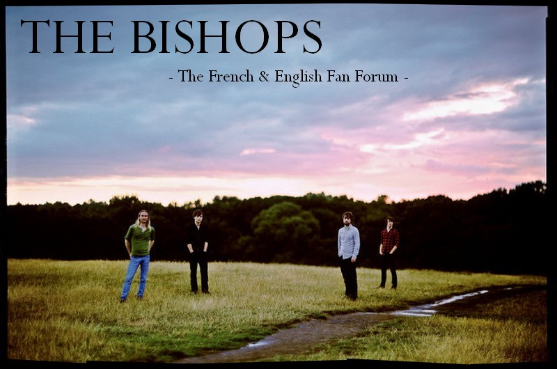 - THE BISHOPS -