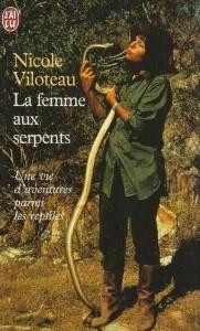 zoologie livre herpétologue herpétologiste reptile serpent spécialiste forum Nicole Viloteau La femme aux serpents