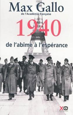 Livre de guerre drôle de guerre 1940 de l'abime à l'espérance 1940 Max Gallo littérature
