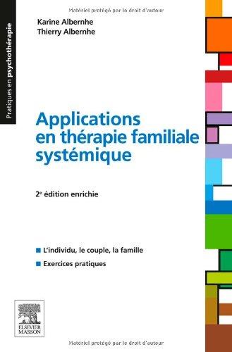 Applications en thérapie familiale systémique 2e édition