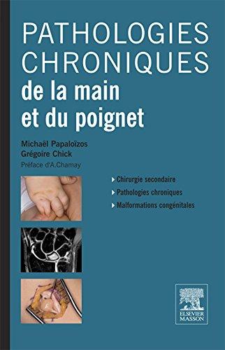 Pathologies chroniques de la main et du poignet