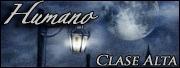 Humano - Clase Alta