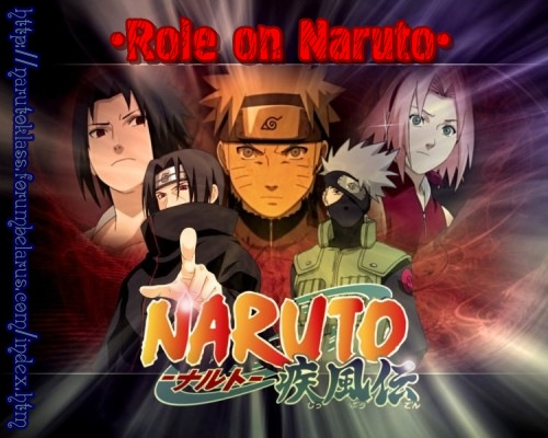 •Role on Naruto•