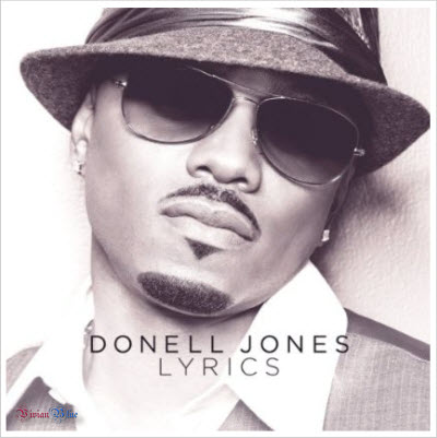 Donell Jones � Lyrics 2010