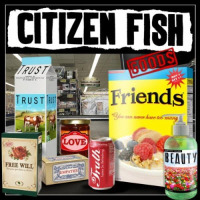 Citizen Fish - Goods 2011-FNT