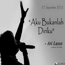 Ari Lasso - Aku Bukanlah Diriku