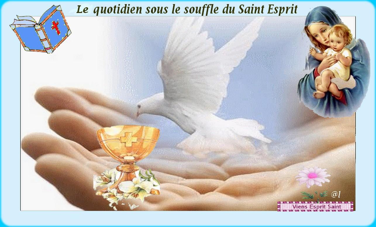 Au quotidien sous le souffle du Saint Esprit