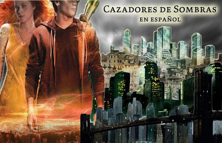 Cazadores de Sombras en Español