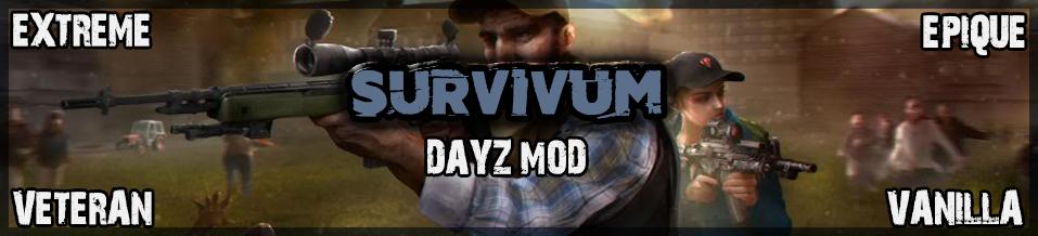 Survivum - Le serveur Français Dayz Mod Vanilla
