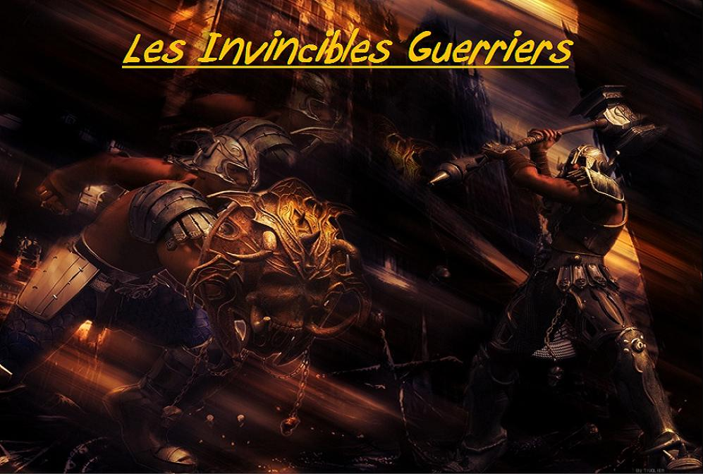 LES INVINCIBLES GUERRIERS