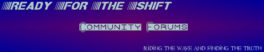 Ready For The Shift Community Forums