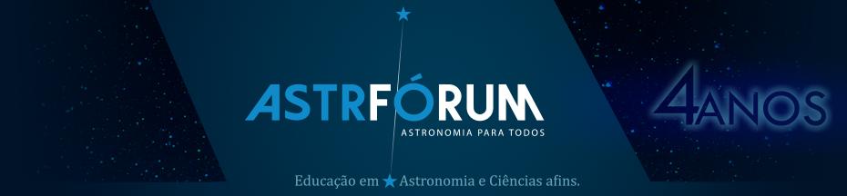 ASTRONOMIA  O FÓRUM