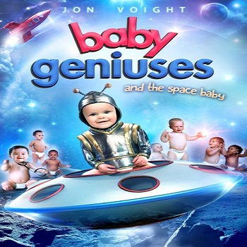 فيلم Baby Geniuses and the Space Baby 2015 مترجم ديفيدى