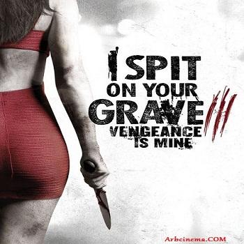 فيلم I Spit on Your Grave 3 2015 مترجم نسخة بلورى