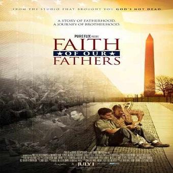 فيلم Faith of Our Fathers 2015 مترجم ديفيدى