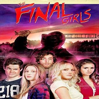 فيلم The Final Girls 2015 مترجم ديفيدى
