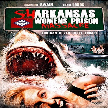 فيلم Sharkansas Womens Prison Massacre 2015 مترجم ديفيدى