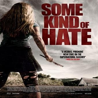 فيلم Some Kind of Hate 2015 مترجم ديفيدى