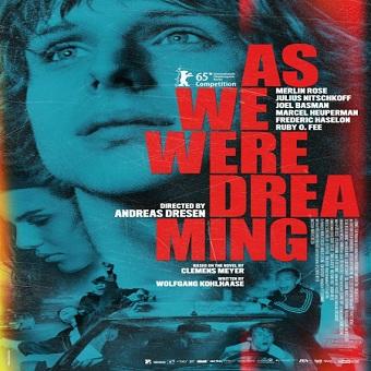 فيلم As We Were Dreaming 2015 مترجم ديفيدي