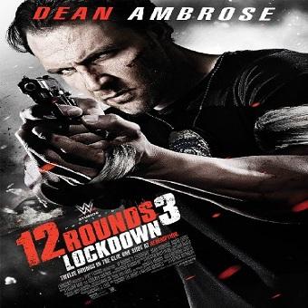 فيلم 12Rounds 3 Lockdown 2015 مترجم ديفيدى