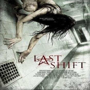 فيلم Last Shift 2014 مترجم نسخة بلورى