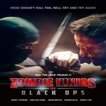 فيلم Zombie Ninjas vs Black Ops 2015 مترجم ديفيدى