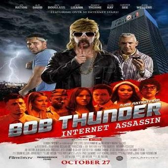 فيلم Bob thunder Internet Assassin 2015 مترجم ديفيدى