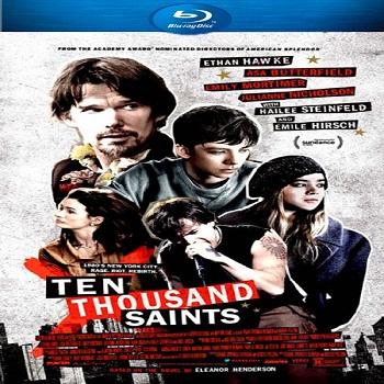 فيلم Ten Thousand Saints 2015 مترجم بلورى