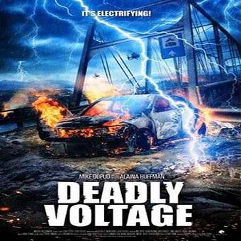 فيلم Deadly Voltage 2015 مترجم ديفيدى