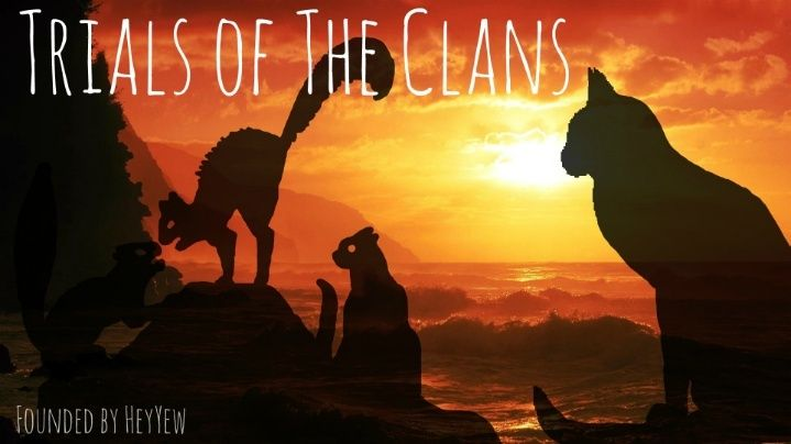 The Trials of The Clans