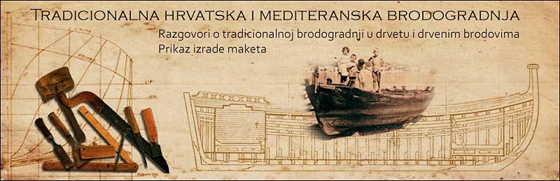 Tradicionalna hrvatska i mediteranska brodogradnja