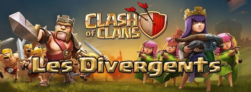 Les Divergents - Clash Of Clans