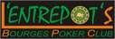 L'entrepot's ( Bourges Poker Club )