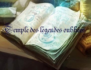 Temple des légendes oubliées