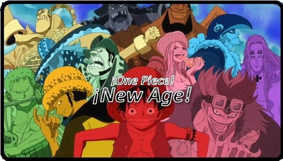 One Piece: ¡New Age!