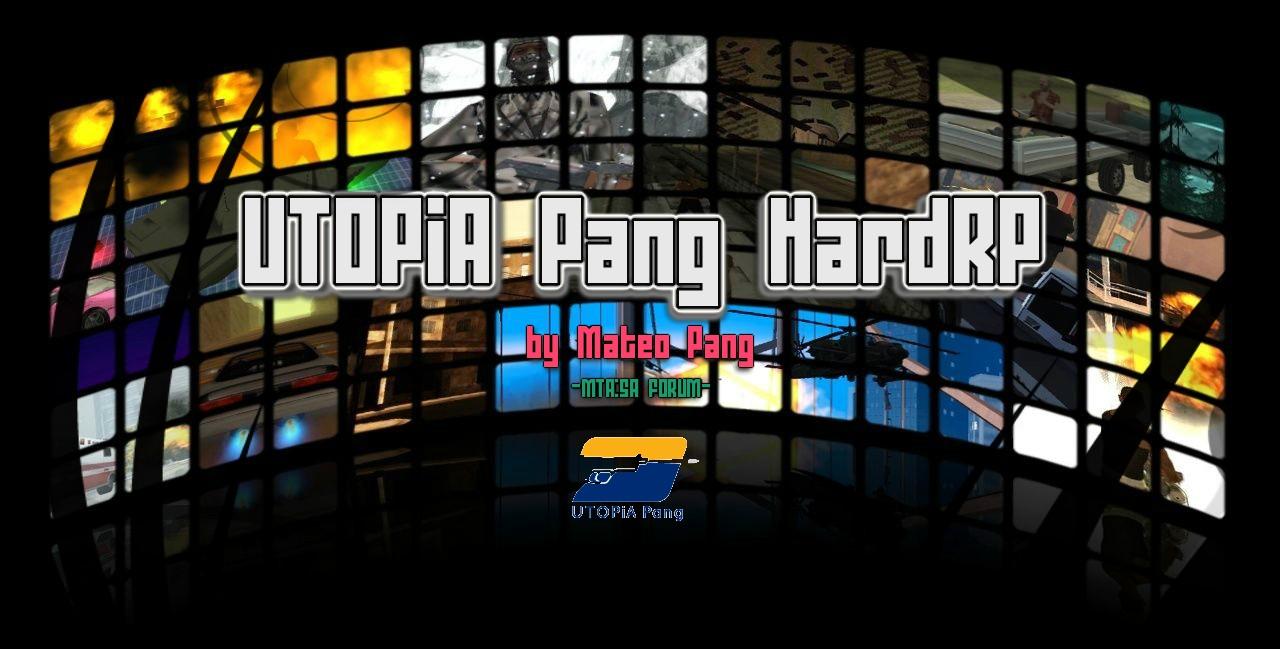 UTOPiA Pang HardRP MTA:SA