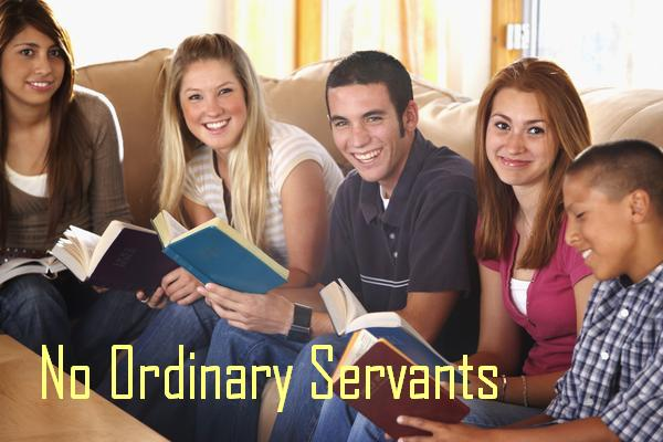 No Ordinary Servants