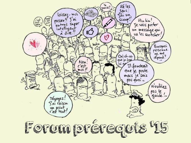 Forum du Prérequis '15