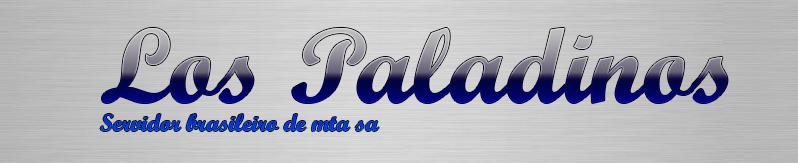 Los Paladinos - Servidor brasileiro