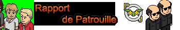 Rapport de patrouilles