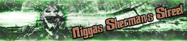Niggas Sherman´s Street